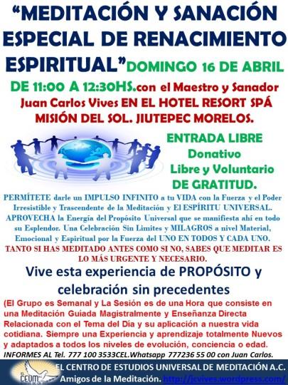 Meditación Especial de Renacimiento Espiritual...16 de Abril